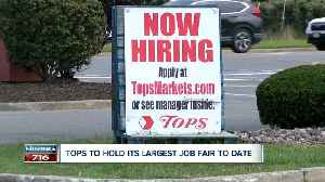 Tops Friendly Markets will host its largest open interview and job fair [Video]