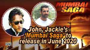 John, Jackie's 'Mumbai Saga' to release in June 2020 [Video]