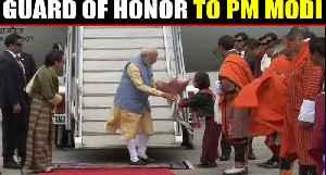 PM Modi reaches Bhutan, Receives Guard of honour post arrival | Oneindia News [Video]
