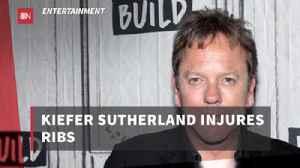 Kiefer Sutherland Is Injured [Video]