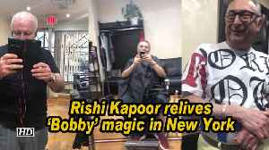 Rishi Kapoor relives 'Bobby' magic in New York [Video]
