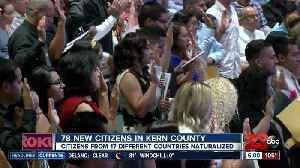 Over 70 new citizens in Kern County [Video]