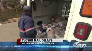 Lawmakers taking Tucson mail delays to federal government [Video]