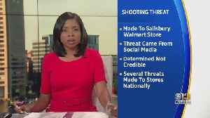 Police Investigating After Social Media Threat Made Against Maryland Walmart [Video]