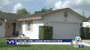 Lake Worth house fire under investigation [Video]