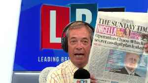 Nigel Farage: Instant Reaction To Leaked Operation Yellowhammer Report [Video]