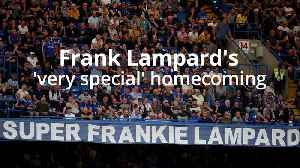 Frank Lampard: It was a very special moment for me [Video]