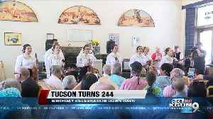 Celebrating 244 years of Tucson [Video]