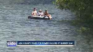 Ada County fined for power failure at Barber Dam [Video]