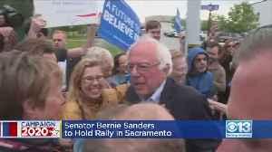Bernie Sanders To Hold Rally In Sacramento [Video]
