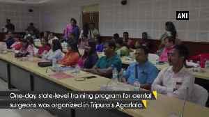 One day state-level training program organized for dental surgeons in Tripura Agartala [Video]