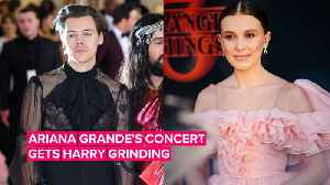 Harry Styles & Millie Bobby Brown got so groovy at Ariana Grande's concert [Video]