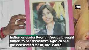 UP's girl Poonam Yadav nominated for Arjuna Award [Video]