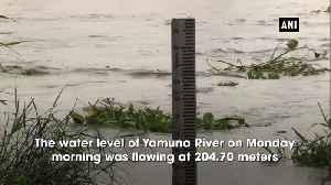 Water level in Yamuna crosses 'warning mark [Video]