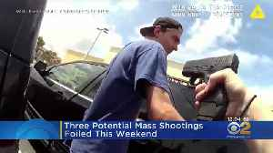 Three Potential Mass Shootings Foiled This Weekend [Video]