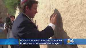 Florida Governor Ron DeSantis Asked For No Hurricanes In Western Wall Prayer [Video]