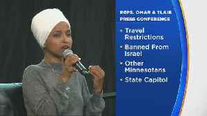 Ilhan Omar, Rashida Tlaib To Speak In St. Paul On Travel Restrictions [Video]
