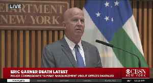 CBSN New York: NYPD Commissioner James O'Neill Announced Officer Pantaleo Fired Over Chokehold On Eric Garner [Video]