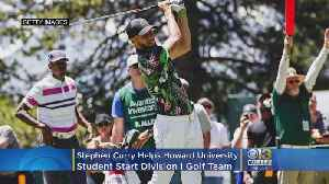 NBA's Steph Curry Helps Howard University Student Start Division I Golf Team [Video]