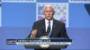 News video: Vice President Mike Pence speaks to Detroit Economic Club