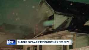 Injured firefighter sues Buffalo Fire Department [Video]