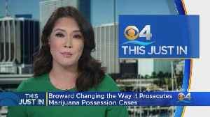 Broward Changes The Way It Prosecutes Marijuana Possession Cases [Video]