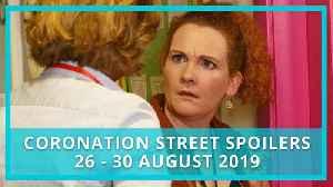 Coronation Street (Corrie) spoilers: 26-30 August 2019 [Video]