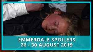 Emmerdale spoilers: 26-30 August 2019 [Video]