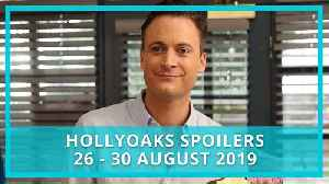 Hollyoaks spoilers: 26-30 August 2019 [Video]