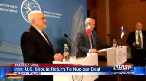 Iran: US Should Return to Nuclear Deal [Video]