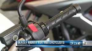 Deadly Month for Motorcyclists [Video]