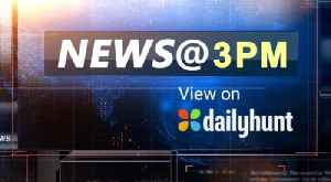 News video: News @ 3 pm August 20th | OneIndia News
