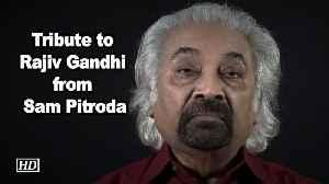 Tribute to Rajiv Gandhi from Sam Pitroda. [Video]