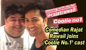 Comedian Rajat Rawail joins 'Coolie No.1' cast [Video]