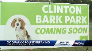 New dog park coming to Clinton [Video]