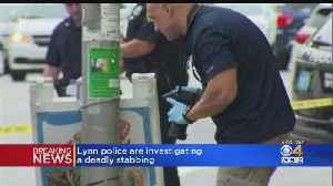 Police Investigate Fatal Stabbing In Lynn [Video]