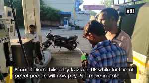 News video: Diesel price hiked by Rs2.5 petrol by Rs 1 in UP