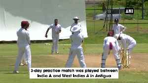 India A vs West Indies A 3-day practice match ends in draw at Antigua [Video]