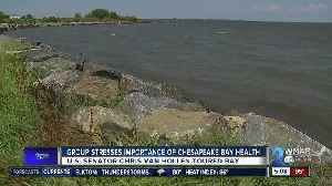 Group stresses importance of Chesapeake Bay health [Video]