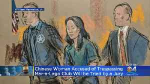 Chinese Woman Accused Of Mar-a-Lago Trespass Will Be Tried By Jury [Video]
