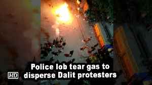 Police lob tear gas to disperse Dalit protesters [Video]