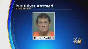 School Bus Driver In Mesquite Arrested For Alleged Solicitation Of Minor [Video]