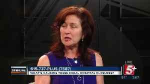 What's causing Rural Hospital Closings? p1 [Video]