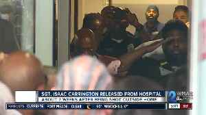 Baltimore Police Sgt. Isaac Carrington released from Shock Trauma [Video]