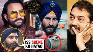 News video: Sacred Games 2 | Saif Ali Khan And Anurag Kashyap In TROUBLE For Hurting Sikh Sentiments