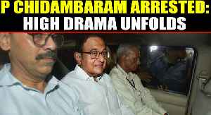 News video: P Chidambaram arrested from his residence amid high voltage drama OneIndia News