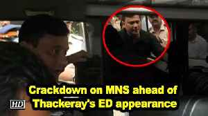 Crackdown on MNS ahead of Thackeray's ED appearance [Video]