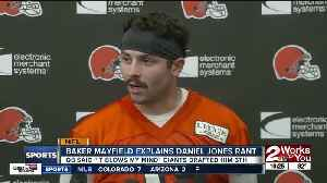 Baker Mayfield Explains Daniel Jones Rant [Video]