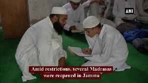 Several Madrasas reopen in Jammu after revocation of Article 370 [Video]