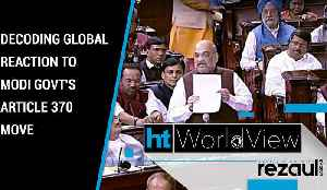 HT Worldview | Decoding global reaction to Modi govt's Article 370 move [Video]